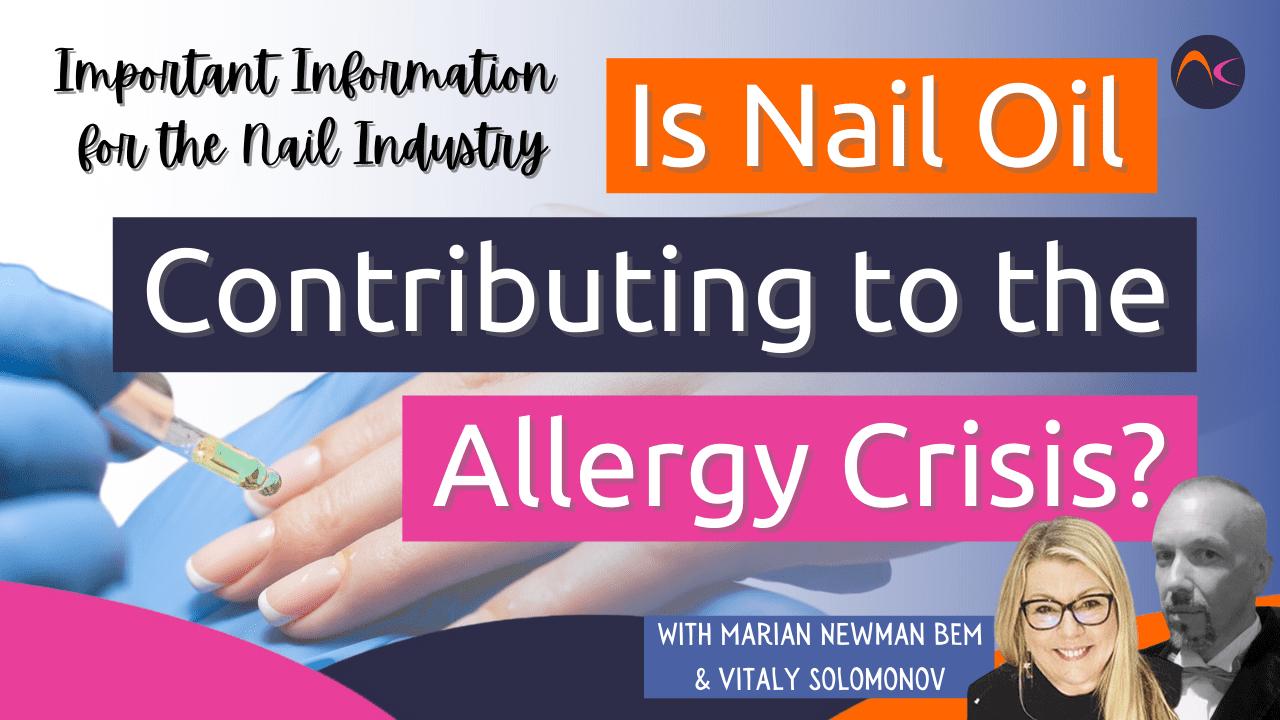 Nail oil Allergy